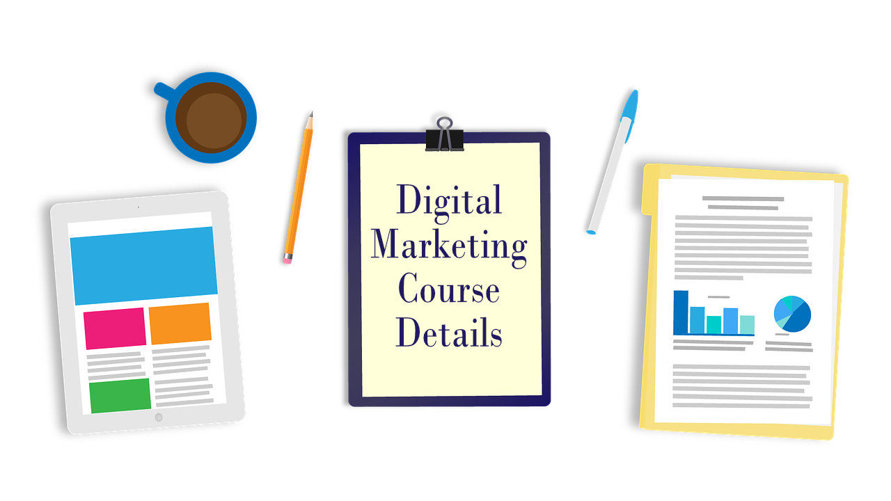 Digital marketing course details - Fee, Curriculum, Syllabus, Duration